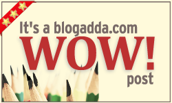This was a Blog Adda WOW post for Nov 8-10 weekend.